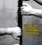 Guide à l'usage des proches de personnes incarcérées