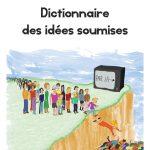 Dictionnaire des idées soumises